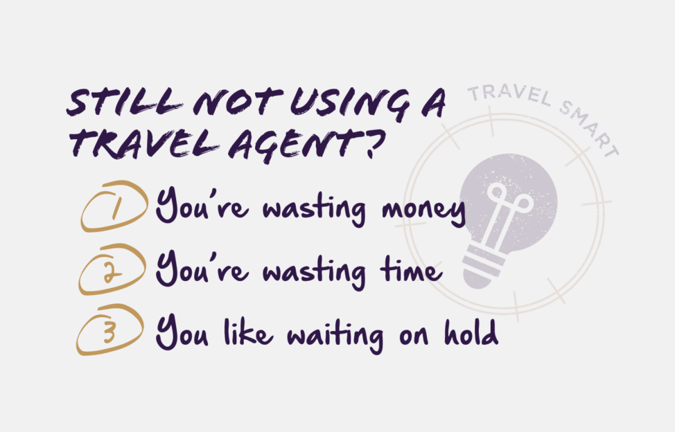Not Using a Travel Agent?